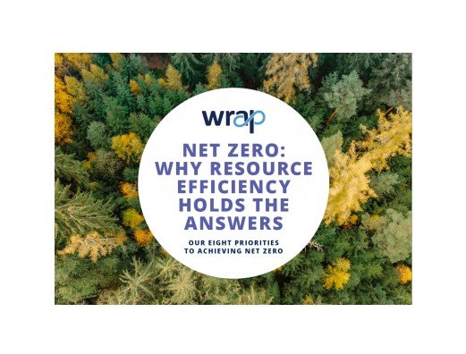 The new report Net Zero: Why Resource Efficiency Holds The Answers warns that focusing exclusively on energy is only half of the solution