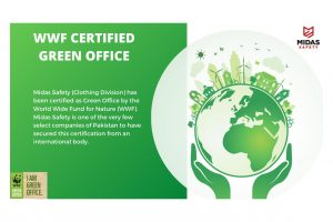 Midas Safety (Clothing Division) is pleased to announce that it has been certified as Green Office by the World Wide Fund for Nature (WWF). Midas Safety is one of the very few select companies of Pakistan to have secured this certification from an international body.