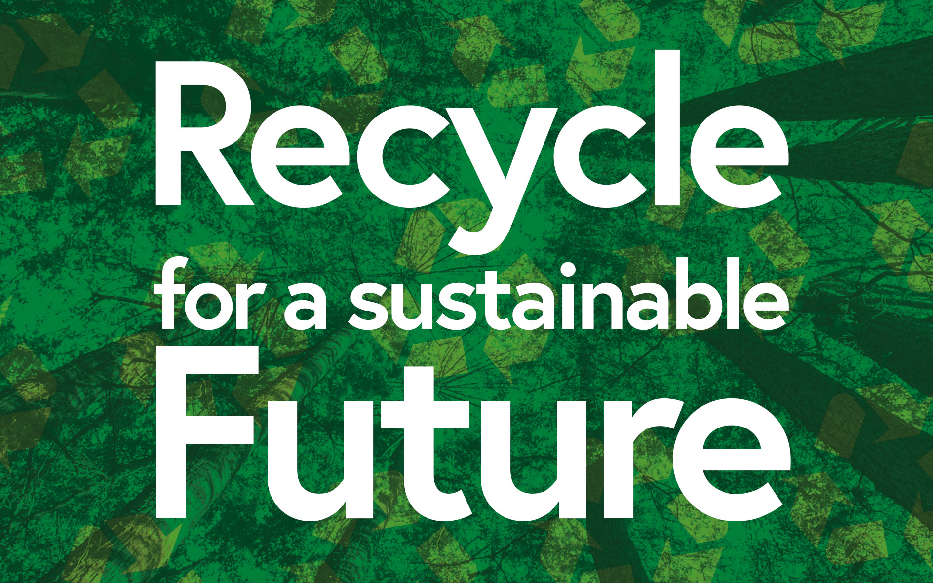 Recycle for a sustainable future