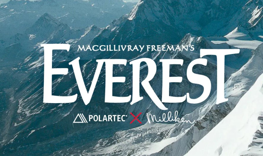 Polartec and parent company Milliken are the Global Presenting Sponsors of the Everest film, which has been digitally remastered in 16k resolution. The critically-acclaimed film was first released in 1998 and has since earned more than $152 million in worldwide ticket sales, making it the highest-grossing giant-screen documentary of all time.