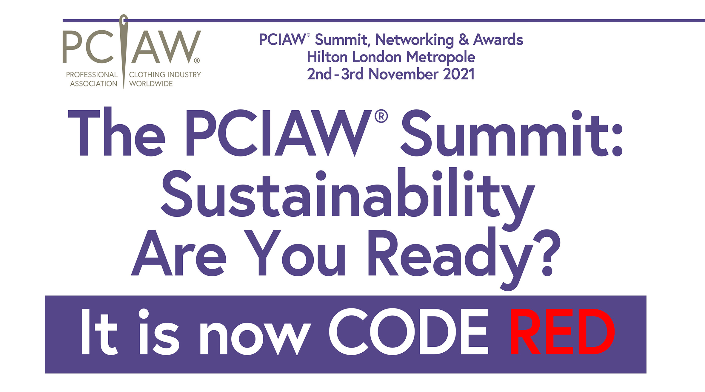 The PCIAW® Summit: Sustainability Are You Ready? It is now CODE RED