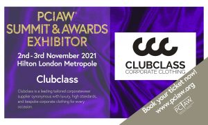 Clubclass, the leading experts in corporatewear, are proud to be displaying their latest innovations at the PCIAW® Summit, Networking & Awards, held on 2-3rd November 2021, Hilton London Metropole