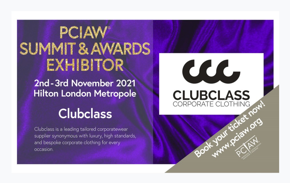 Clubclass, the leading experts in corporatewear, are proud to be displaying their latest innovations at the PCIAW® Summit, Networking & Awards, held on 2-3rd November 2021, Hilton London Metropole.