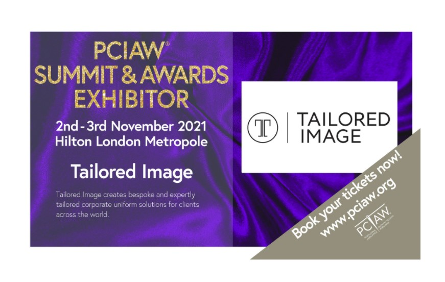 Tailored Image is exhibiting a fantastic display at the PCIAW® Summit, Networking & Awards, held on 2-3rd November 2021, Hilton London Metropole!